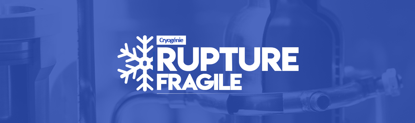 201901 RuptureFragile Cryogenie Large